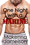 One Night with a Marine (Sinful Marines Book 1)
