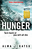 "The Hunger: ""Deeply disturbing, hard to put down"" - Stephen King"
