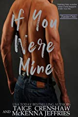 If You Were Mine (Zander Oaks Book 2) Kindle Edition