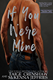 If You Were Mine (Zander Oaks Book 2)