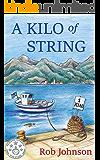 A Kilo of String (English Edition)