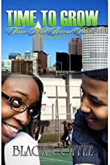 TIME TO GROW-RELOADED-Time Will Reveal part 2 Kindle Edition