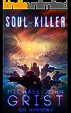 Soul Killer: A Science Fiction Thriller (Soul Jacker Book 3)