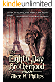 The Eighth Day Brotherhood