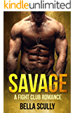 Savage: a Fight Club Romance