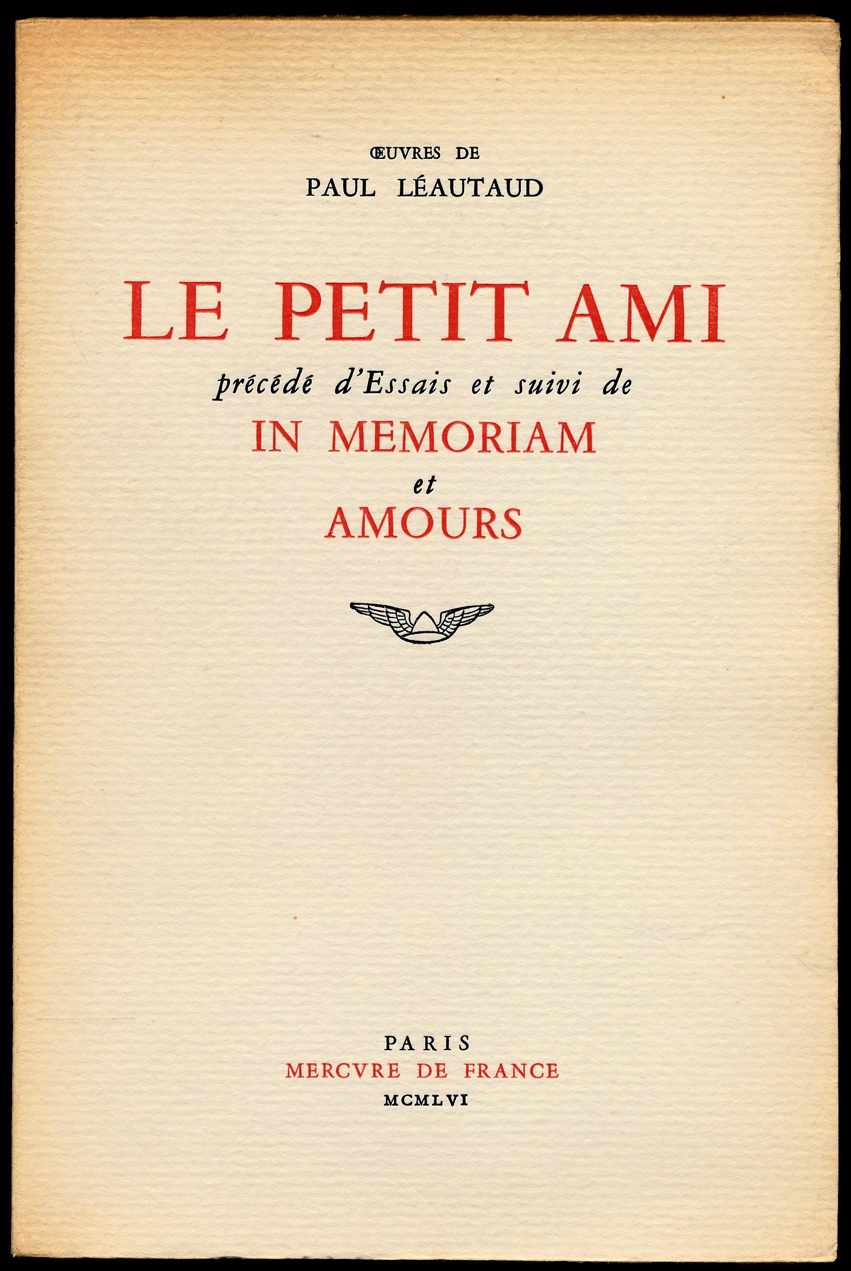Amazonfr Le Petit Ami Précédé Dessais Poèmes Trois
