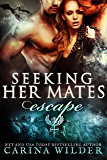 Escape: A Dragon Shifter BBW Serial (Seeking Her Mates Book 2)