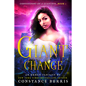 Giant Change: Confessions of a Giantess, Book One