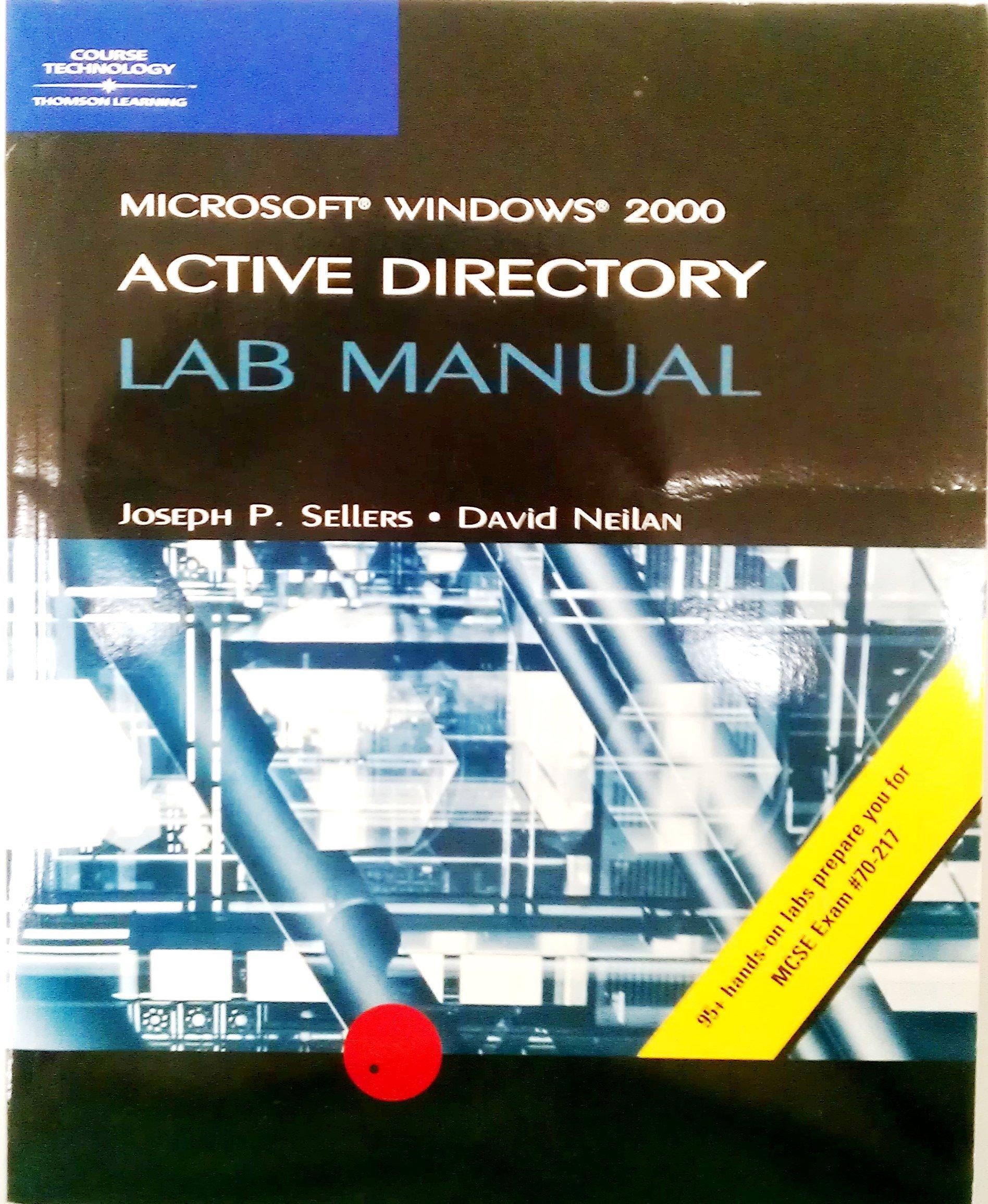 McSe Lab Manual for Microsoft Windows 2000 Active Directory: Ian Gorton,  Course Technology: 9780619016913: Amazon.com: Books