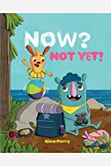 Now? Not Yet! (Mo and Peanut) Hardcover