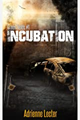 Incubation: Green Fields #1 Kindle Edition