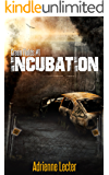 Incubation: Green Fields book 1