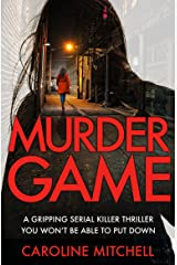 Murder Game: A gripping serial killer thriller you won't be able to put down (Detective Ruby Preston Crime Thriller Series) Kindle Edition