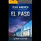 Dead America - El Paso Pt. 5 (Dead America - The Third Week Book 2)