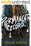Permanent Record (English Edition)