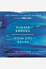 Always Enough, Never Too Much Audible Audiobook