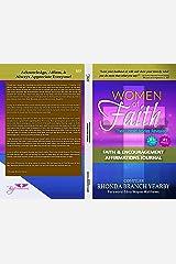 Women Of Faith Their Untold Stories Revealed: Faith & Encouragement Affirmations Journal (Women Of Faith: Their Untold Stories Revealed Book 4) Kindle Edition