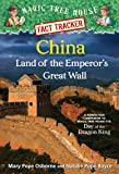 Magic Tree House Fact Tracker #31: China: Land of the Emperor's Great Wall: A Nonfiction Companion to Magic Tree House #14: Day of the Dragon King (Stepping Stone Book(tm)) (Stepping Stone Books)