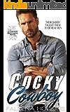 Cocky Cowboy: Jaxson Cocker (Cocker Brothers of Atlanta Book 3)