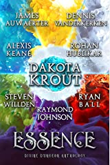 Essence: A Divine Dungeon Anthology Kindle Edition