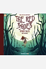 The Red Shoes and Other Tales Kindle Edition