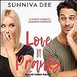 Love by Pranks: #LovePranks, Book 1