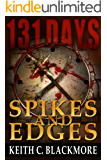 131 Days: Spikes and Edges (Book 3)