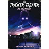 The Tricker-Treater and Other Stories