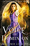Voice of Dominion (The Spoken Mage Book 3) (English Edition)