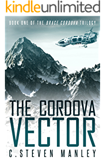 The Cordova Vector: Brace Cordova Book One