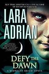 Defy the Dawn: A Midnight Breed Novel Kindle Edition
