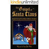 The Gospel of Santa Claus: Inspired by the True Story of Saint Nicholas book cover