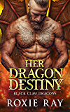 Her Dragon Destiny (Black Claw Dragons Book 5)
