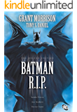 Batman: R.I.P. (Batman by Grant Morrison series Book 4)