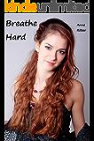 Breathe Hard