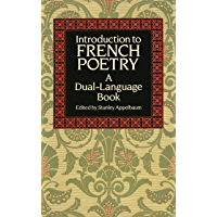 Introduction to French Poetry: A Dual-Language Book (Dover Dual Language French)