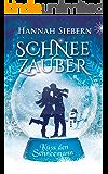 Schneezauber: Küss den Schneemann (German Edition)