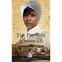 The Promise Between Us: Mammy's Story (The Livingston Legacy: Novella 3)