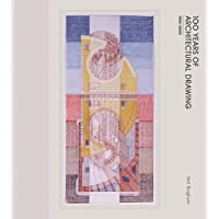 Image for 100 Years of Architectural Drawing: 1900–2000