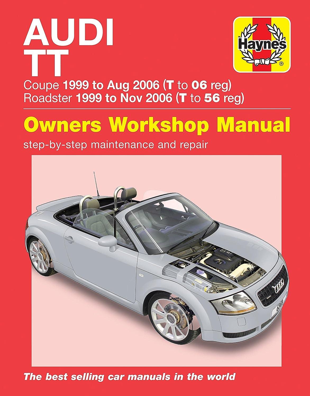 Audi TT Repair Manual Haynes Manual Service Manual Workshop Manual  1999-2006: Amazon.co.uk: Car & Motorbike