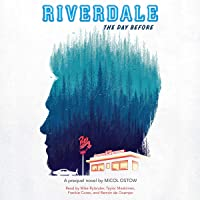 The Day Before: Riverdale, Book 1