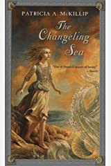 The Changeling Sea (Firebird Fantasy) Kindle Edition