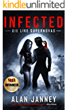 Infected: Die Like Supernovas (The Outlaw Book 2)