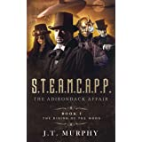 S.T.E.A.M.C.A.P.P.: The Rising of the Moon( A Steampunk Action-Packed alternate History Adventure) (THE STEAMCAPP ADVENTURES