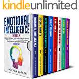 Emotional Intelligence Bible: Emotional Intelligence, Social Anxiety, Dating for Introverts, Public Speaking, Confidence, How to Talk to Anyone, Social ... (Emotional Intelligence Mastery Book 1)