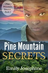 Pine Mountain Secrets (Pine Mountain Estates Book 1) Kindle Edition