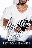 Hard Love: A BWWM Sports Romance