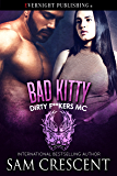 Bad Kitty (Dirty F**kers MC Book 5)