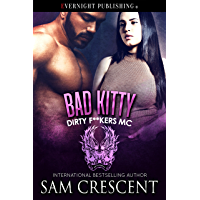 Bad Kitty (Dirty F**kers MC Book 5) (English Edition)