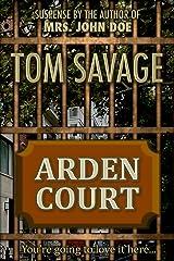 Arden Court Kindle Edition